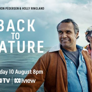 Back to Nature Tuesday 10 August on ABC TV and iView
